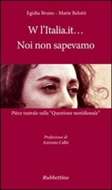 W lItalia.it... noi non sapevamo. Pièce teatrale sulla «Questione meridionale».pdf