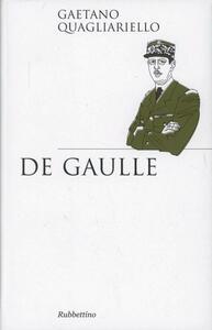 De Gaulle - Gaetano Quagliariello - copertina