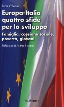 Voluntariadobaleares2014.es Europa-Italia quattro sfide per lo sviluppo. Famiglia, coesione sociale, povertà, giovani Image