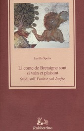 Li conte de Bretaigne sont si vain et plaisant. Studi sull'