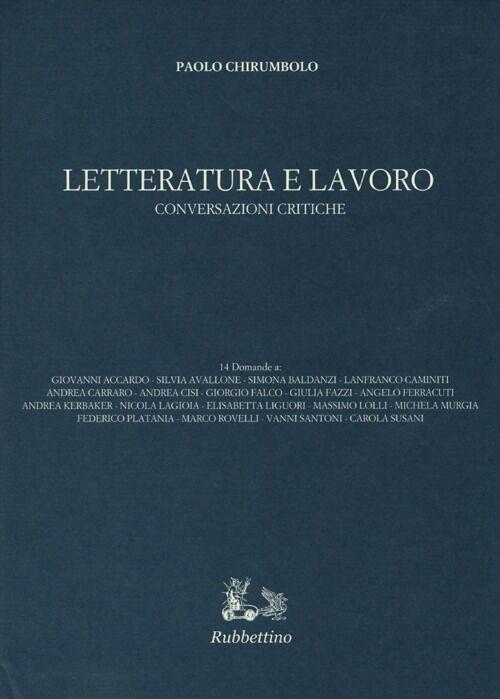 Letteratura e lavoro. Conversazioni critiche