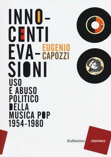 Radiospeed.it Innocenti evasioni. Uso e abuso politico della musica pop (1954-1980) Image