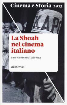 Fondazionesergioperlamusica.it Cinema e storia (2013). Vol. 2: La Shoah nel cinema italiano. Image