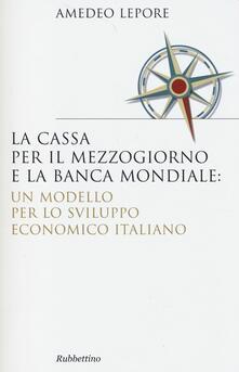 Luciocorsi.it La Cassa per il Mezzogiorno e la Banca Mondiale: un modello per lo sviluppo economico italiano Image