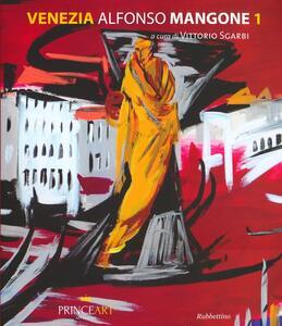 Venezia. Alfonso Mangone. Vol. 1