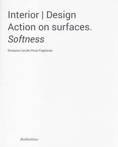 Interior design. Action on surfaces. Softness