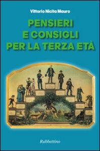 Libro Pensieri e consigli per la terza età Mauro V. Nicita
