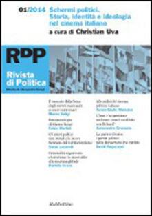 Teamforchildrenvicenza.it Rivista di politica (2014). Vol. 1: Schermi politici. Storia, identità e ideologia nel cinema italiano. Image