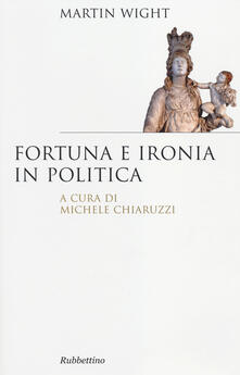 Fortuna e ironia in politica.pdf