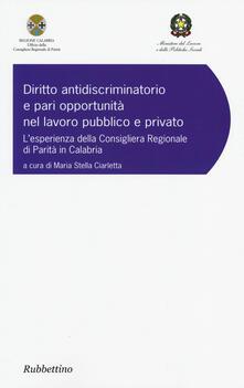 Voluntariadobaleares2014.es Diritto antidiscriminatorio e pari opportunità nel lavoro pubblico e privato. L'esperienza della consigliera regionale di parità in Calabria Image