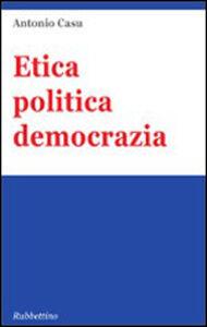 Etica politica democrazia