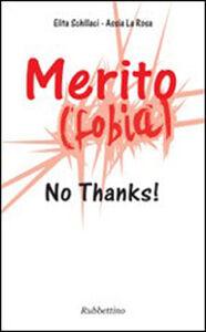Merito(fobia). No thanks!