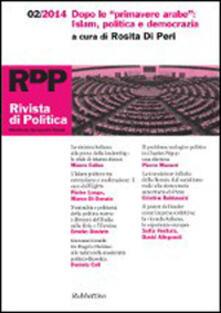 Museomemoriaeaccoglienza.it Rivista di politica (2014). Vol. 2: Dopo le «primavere arabe»: Islam, politica e democrazia. Image