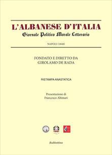 3tsportingclub.it L' Albanese d'Italia. Giornale politico morale letterario (Rist. anast. Napoli, 1848) Image