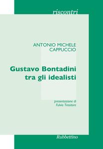 Libro Gustavo Bontadini tra gli idealisti Antonio Cappuccio