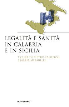 Voluntariadobaleares2014.es Legalità e sanità in Calabria e in Sicilia Image
