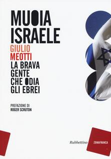 Ipabsantonioabatetrino.it Muoia Israele. La brava gente che odia gli ebrei Image