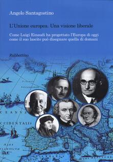 Antondemarirreguera.es Unione Europea. Una visione liberale. Come Luigi Einaudi ha progettato l'Europa di oggi come il suo lascito può disegnare quella di domani Image