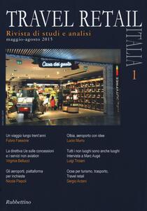 Travel retail Italia (2015). Vol. 1