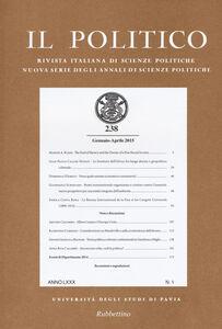 Libro Il politico. Rivista italiana di scienze politiche (2015). Vol. 238
