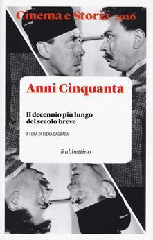 Letterarioprimopiano.it Cinema e storia (2016). Vol. 1: Il decennio più lungo del secolo breve. Image