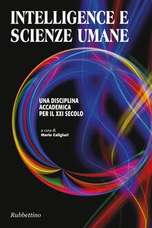 Intelligence e scienze umane. Una disciplina accademica per il XXI secolo - copertina