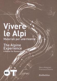 Radiospeed.it Vivere le Alpi. Materiali per una ricerca. Ediz. italiana e inglese Image