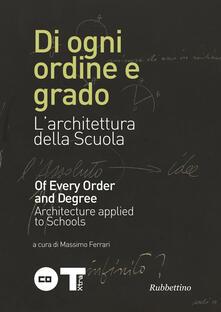 Premioquesti.it Di ogni ordine e grado. L'architettura della scuola. Ediz. italiana e inglese Image