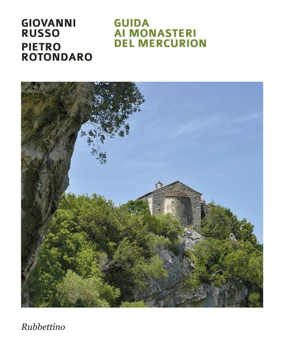 Guida ai monasteri del Mercurion