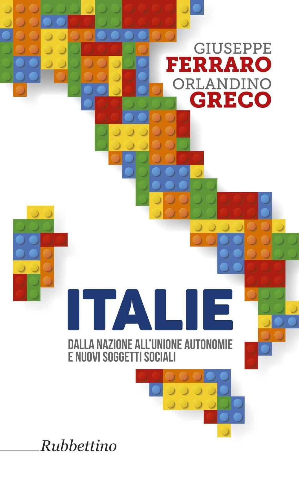 Italie. Dalla nazione all'unione autonomie e nuovi soggetti sociali
