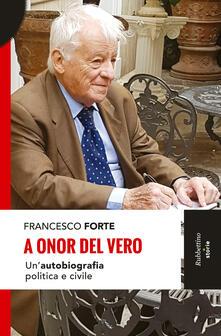 A onor del vero. Unautobiografia politica e civile.pdf