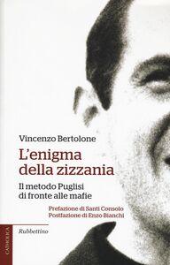 Libro L' enigma della zizzania. Il metodo Puglisi di fronte alle mafie Vincenzo Bertolone