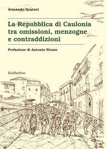 Laboratorioprovematerialilct.it La Repubblica di Caulonia tra omissioni, menzogne e contraddizioni Image