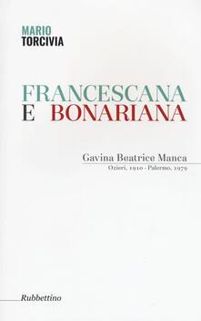 Mercatinidinataletorino.it Francescana e bonariana. Gavina Beatrice Manca (Ozieri, 1910-Palermo, 1979) Image