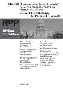 Rivista di politica (2016). Vol. 4: potere appartiene al popolo? Governo rappresentativo vs democrazia diretta, Il.
