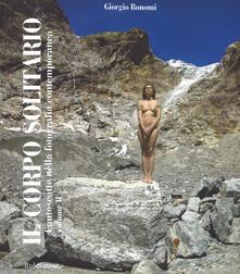Winniearcher.com Il corpo solitario. Ediz. a colori. Vol. 2: autoscatto nella fotografia contemporanea, L'. Image