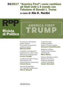 Grandtoureventi.it Rivista di politica (2017). Vol. 1: «America First»: come cambiano gli Stati Uniti e il mondo con l'elezione di Donald J. Trump. Image