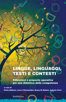 Vitalitart.it Lingue linguaggi testi e contesti. Riflessioni e proposte operative per una didattica delle competenze Image