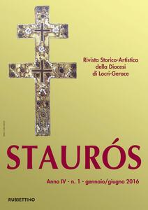 Libro Staurós. Rivista storico-artistica della diocesi di Locri-Gerace (2016). Vol. 1