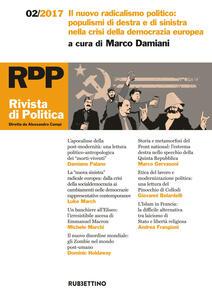 Rivista di politica (2017). Vol. 2: nuovo radicalismo politico: populismi di destra e di sinistra nella crisi della democrazia europea, Il.