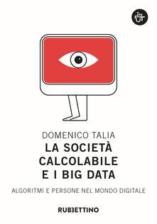 Daddyswing.es La società calcolabile e i big data. Algoritmi e persone nel mondo digitale Image