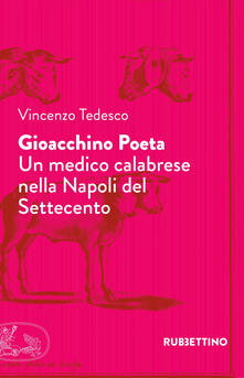 Steamcon.it Gioacchino Poeta. Un medico calabrese nella Napoli del Settecento Image