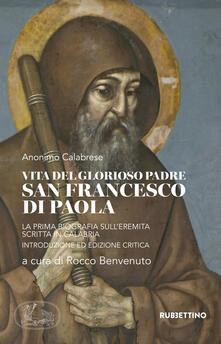 Vita del glorioso padre san Francesco di Paola. La prima biografia sullEremita scritta in Calabria.pdf