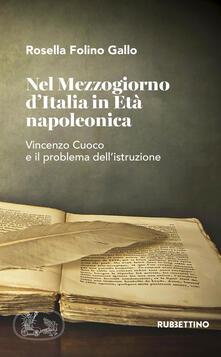 Festivalshakespeare.it Nel Mezzogiorno d'Italia in età napoleonica. Vincenzo Cuoco e il problema dell'istruzione Image