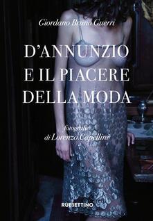 Vastese1902.it D'Annunzio e il piacere della moda. Ediz. illustrata Image