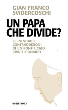Mercatinidinataletorino.it Un papa che divide? Le inevitabili contraddizioni di un pontificato rivoluzionario Image