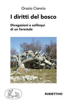 Capturtokyoedition.it I diritti del bosco. Divagazioni e soliloqui di un forestale Image