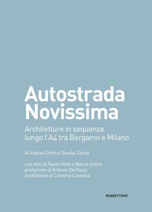 Autostrada Novissima. Architetture in sequenza lungo lA4 tra Bergamo e Milano.pdf