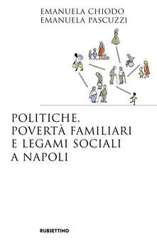 Winniearcher.com Politiche, povertà familiari e legami sociali a Napoli Image