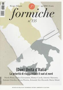 Daddyswing.es Formiche (2018). Con libro: Il verde e il blu. Vol. 135: (Due) unità d'Italia. La priorità di riagganciare il sud al nord. Image